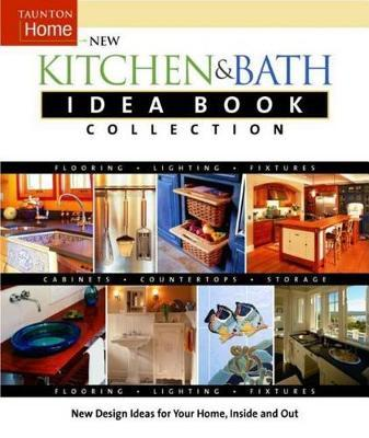 New Kitchen and Bath Idea Book Collection by Joanne Kellar Bouknight