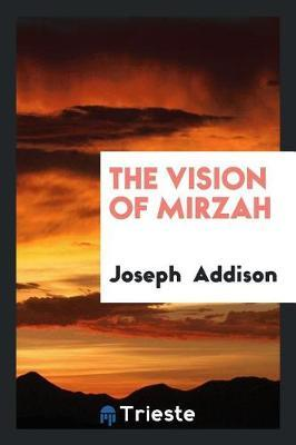 The Vision of Mirzah by Joseph Addison image