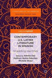 Contemporary U.S. Latinx Literature in Spanish