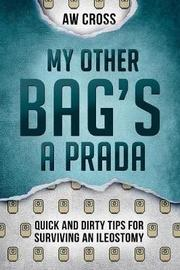 My Other Bag's a Prada by Aw Cross