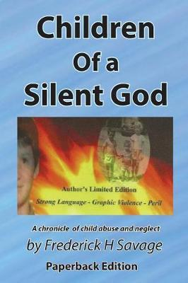Children of a Silent God by Frederick H Savage
