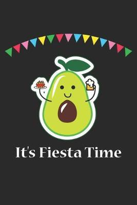 It's Fiesta Time by Avocado Publishing