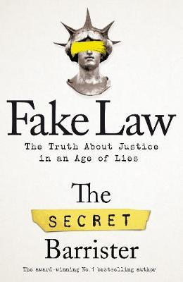 Fake Law by The Secret Barrister