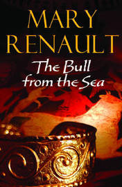 The Bull from the Sea by Mary Renault image