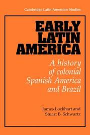Early Latin America by James Lockhart image