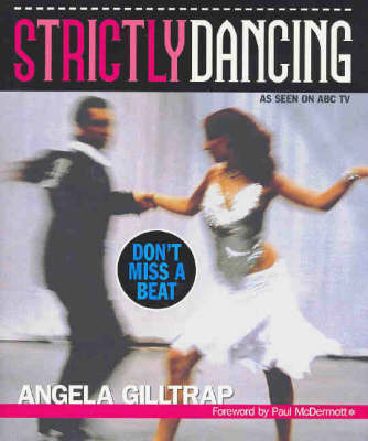 Strictly Dancing: Don't Miss a Beat by Angela Gilltrap image