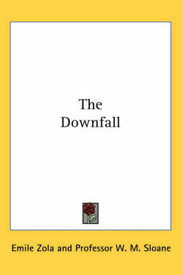 The Downfall by Emile Zola