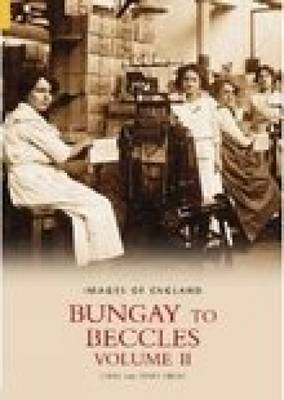 Bungay to Beccles Vol II by Chris Reeve