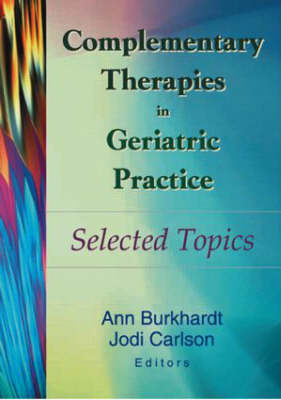 Complementary Therapies in Geriatric Practice