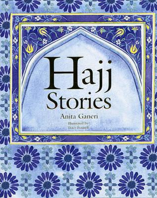 The Haj Story by Anita Ganeri