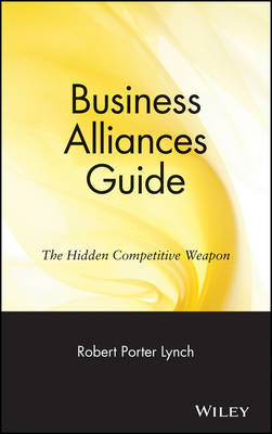 Business Alliances Guide by Robert Porter Lynch image