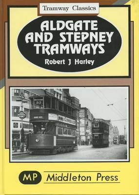 Aldgate and Stepney by Robert J. Harley