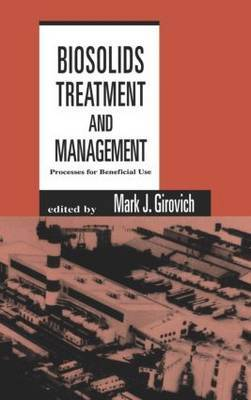 Biosolids Treatment and Management by Mark J Girovich image
