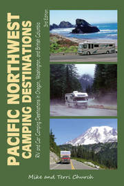 Pacific Northwest Camping Destinations by Mike Church