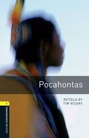 Oxford Bookworms Library: Level 1:: Pocahontas by Tim Vicary