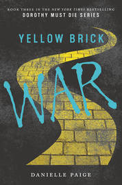 Yellow Brick War by Danielle Paige
