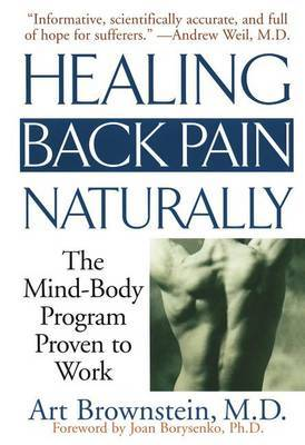 Healing Back Pain Naturally by ART BROWENSTEIN