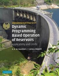 Dynamic Programming Based Operation of Reservoirs by K.D.W. Nandalal