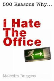 I Hate the Office by Malcolm Burgess image