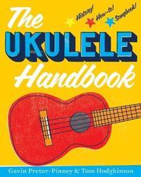 The Ukulele Handbook by Gavin Pretor-Pinney