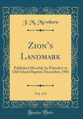 Zion's Landmark, Vol. 115 by J M Mewborn image