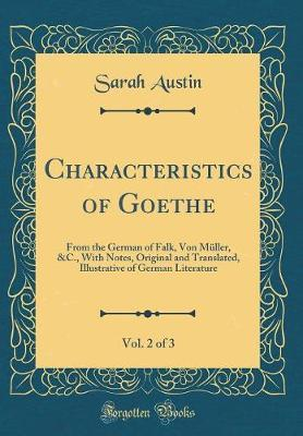 Characteristics of Goethe, Vol. 2 of 3 by Sarah Austin image