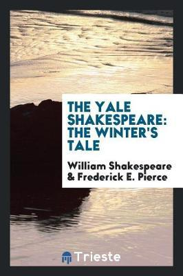 The Yale Shakespeare by William Shakespeare image