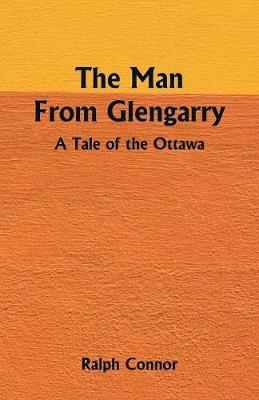 The Man from Glengarry by Ralph Connor image