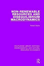 Non-Renewable Resources and Disequilibrium Macrodynamics by Robert Marks