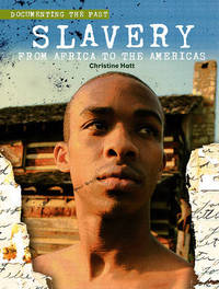 Slavery: From Africa to the Americas by Christine Hatt image
