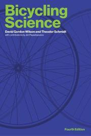Bicycling Science by David Gordon Wilson