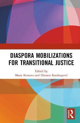 Diaspora Mobilizations for Transitional Justice