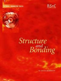 Structure and Bonding by Jack Barrett
