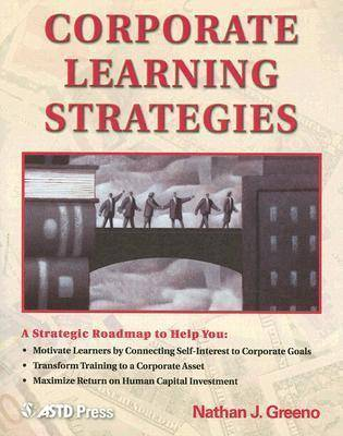 Corporate Learning Strategies by Nathan J. Greeno