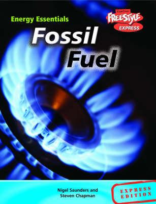 Fossil Fuels by Steven Chapman