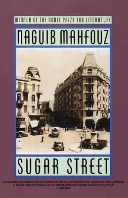 Sugar Street by Naguib Mahfouz