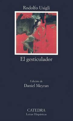 El Gesticulador by Rodolfo Usigli