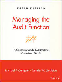 Managing the Audit Function by Michael P. Cangemi