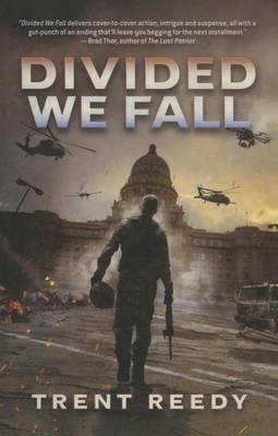 Divided We Fall (Divided We Fall Trilogy, Book 1) by Trent Reedy