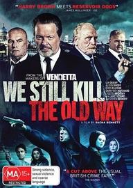 We Still Kill the Old Way on DVD