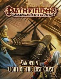 Pathfinder Campaign Setting: Sandpoint, Light of the Lost Coast by James Jacobs