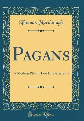 Pagans by Thomas MacDonagh image