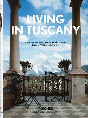 Living in Tuscany by Barbara & Rene Stoeltie