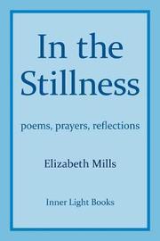 In the Stillness by Elizabeth Mills