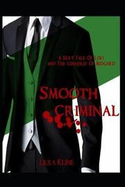Smooth Criminal by Lexa Kline
