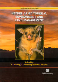 Nature-based Tourism, Environment and Land Managemen by Ralf Buckley image