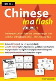 Chinese in a Flash: v. 1 by Philip Yungkin Lee image