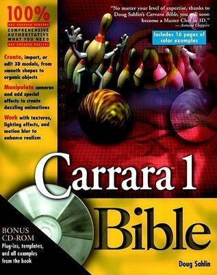 Carrara 1.0 Bible by Doug Sahlin