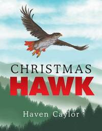 Christmas Hawk by Haven Caylor