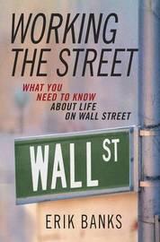 Working the Street by Erik Banks image